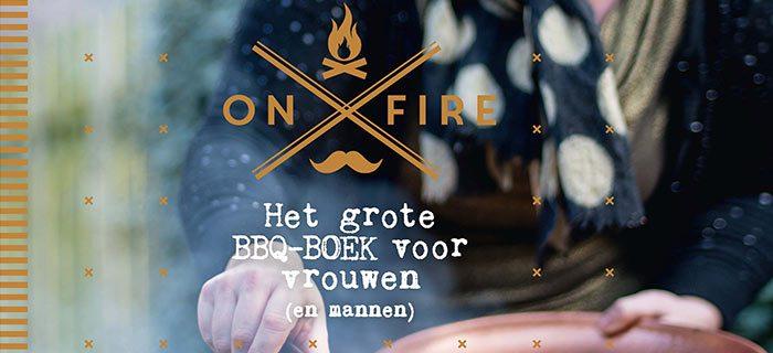 On Fire – het grote BBQ-boek voor vrouwen (en mannen)