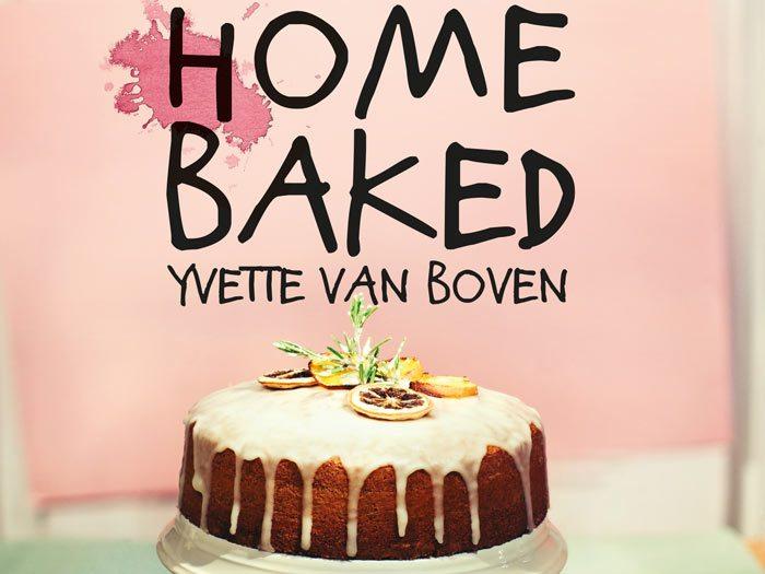 Home Baked, Yvette van Boven