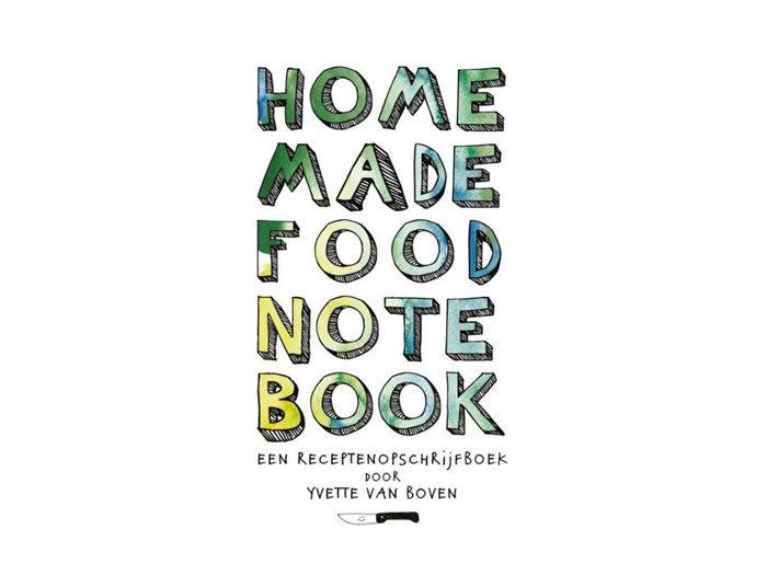 Home Made food note book, Yvette van Boven