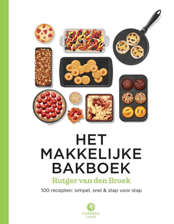 Cover van Het makkelijke bakboek door Rutger van den Broek